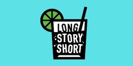 Long Story Short tickets