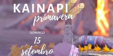 KAINAPI DE PRIMAVERA - Ribeirão Preto ingressos
