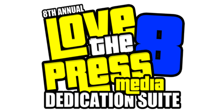 Love The Press 8 : Media Dedication Suite - A3C & BET Edition tickets
