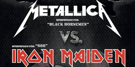 METAL DUO - Metallica Vs. Iron Maiden (Madrid) entradas