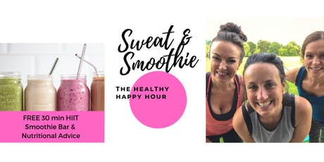 Sweat & Smoothie tickets