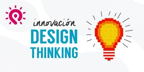 Innovación y Creatividad con Design Thinking boletos