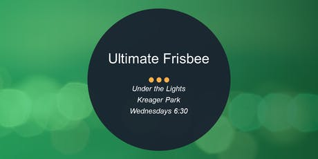 Under the Lights - Fort Wayne Ultimate Frisbee tickets