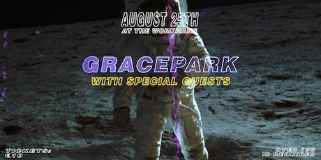 GRACEPARK + SPECIAL GUESTS tickets