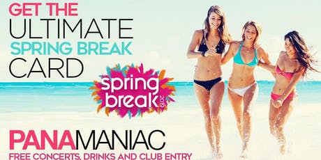 PANAMANIAC VIP CARD:  SPRING BREAK 2020 PANAMA CITY BEACH, FL tickets