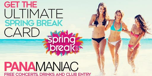 PANAMANIAC VIP CARD:  SPRING BREAK 2020 PANAMA CITY BEACH, FL