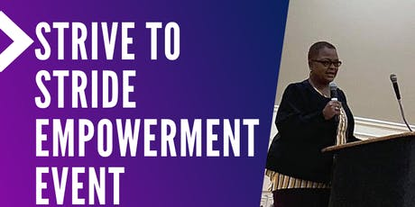 STRIVE TO STRIDE EMPOWERMENT EVENT tickets