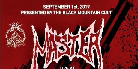 The Black  Mountain Cult & ADHD Prod. Present MASTER live at the Ivy Room tickets