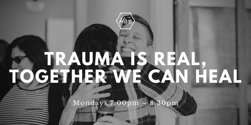 Trauma is Real, Together We Can Heal