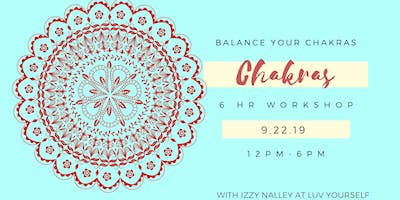 Balance Your Chakras Workshop