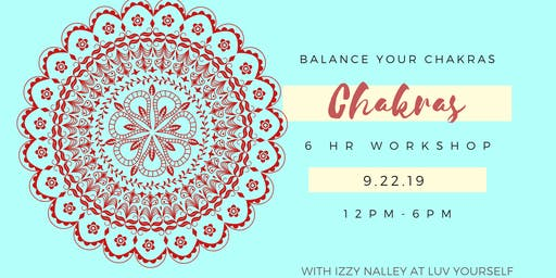 Balance Your Chakras Workshop