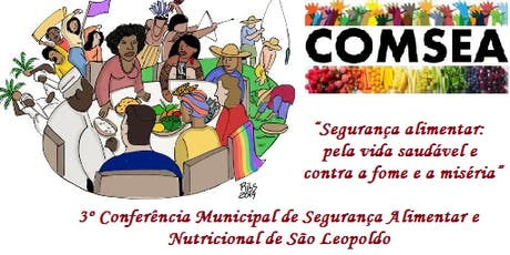 3º Conferência Municipal de Segurança Alimentar e Nutricional ingressos