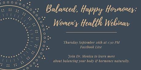 Balanced, Happy Hormones: A Women's Health Webinar tickets