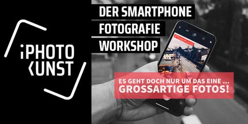 AUSGEBUCHT! Der Smartphone Fotografie Workshop - Level 1+2 in Mannheim
