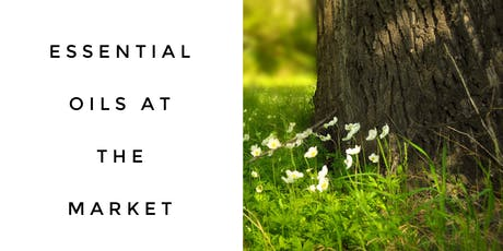 Essential Oils at the Market tickets