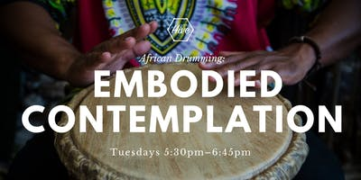 African Drumming: Embodied Contemplation