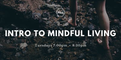 Intro to Mindful Living
