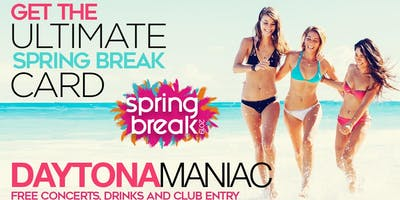 DAYTONAMANIAC VIP CARD:  SPRING BREAK 2020