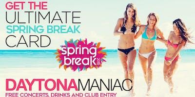 DAYTONAMANIAC VIP CARD:  SPRING BREAK 2020