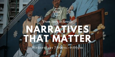 From Story to Service: Narratives that Matter