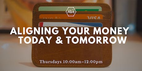 Aligning Your Money for Today and Tomorrow tickets