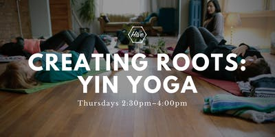 Yin Yoga and Guided Meditation: Creating Roots