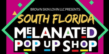 South Florida Melanated Pop Up Shop tickets