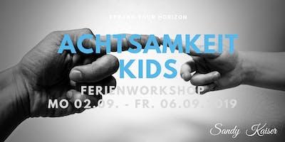 Achtsamkeit Kids, Ferienprogramm Kreativität & Konzentration & Meditation
