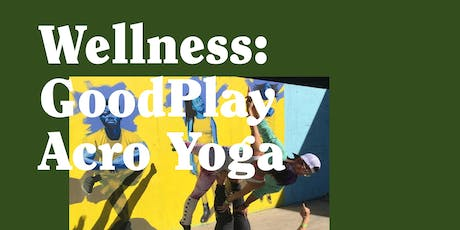 GoodPlay : Acroyoga + Core Strength tickets