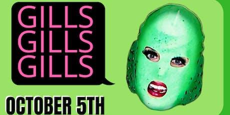 Gills! Gills! Gills! tickets