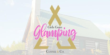 Girls Gone Glamping 2020 tickets