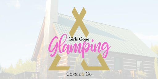 Girls Gone Glamping 2020