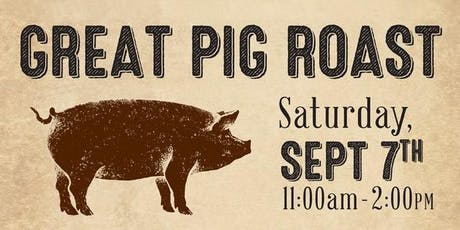 4th Annual Great Pig Roast tickets