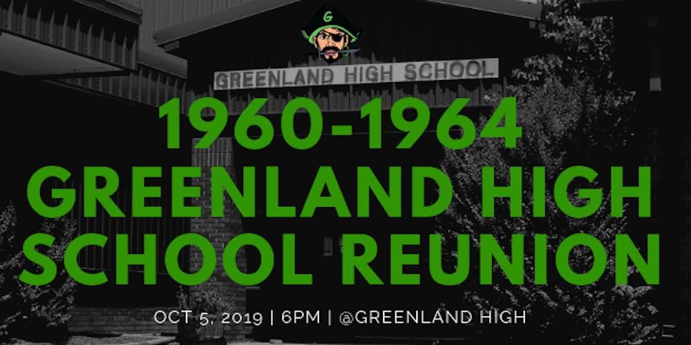 Greenland HS Reunion 1960-1964