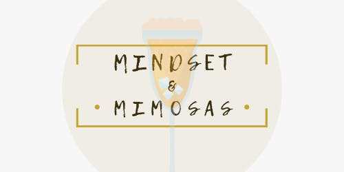 Mindset & Mimosas Brunch Club
