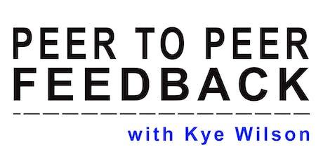 Peer to Peer Feedback artist workshop with Kye Wilson tickets