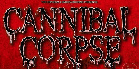 Cannibal Corpse @ The Orpheum tickets