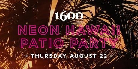 Neon Hawaii Patio Party tickets