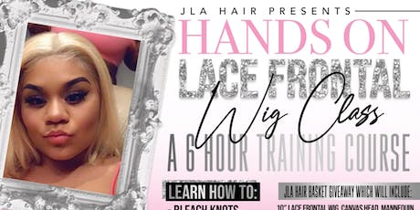 J-LA Lace Frontal class / Networking Event tickets