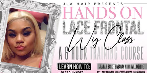 J-LA Lace Frontal class / Networking Event