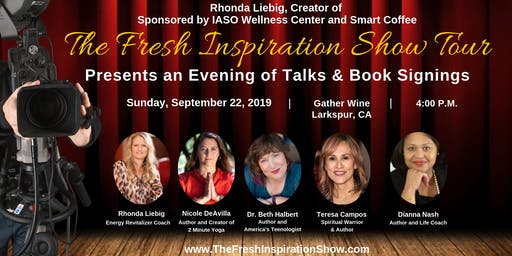 The Fresh Inspiration Show - Larkspur, CA 9/22/19