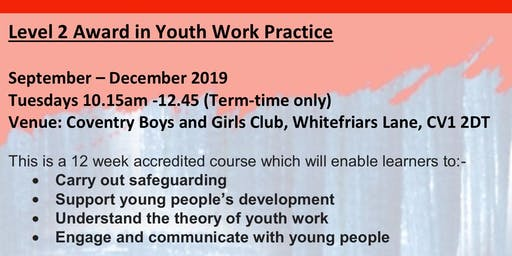 Level 2 Award Youth Work Training Course - Open College Network Accredited, starts 10th September Introduction Session