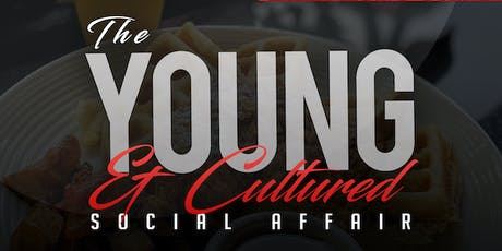 THE YOUNG & 'CULTURED' SOCIAL AFFAIR tickets