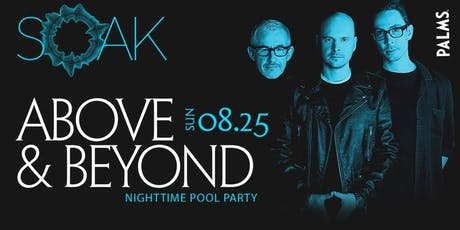8.25 Above & Beyond SOAK Sunday Nightswim Party @ KAOS Nightclub Las Vegas tickets