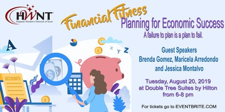 "HWNT-RGV August Meeting ""Financial Fitness- Planning for Economic Success"" A failure to plan is a plan to fail tickets"