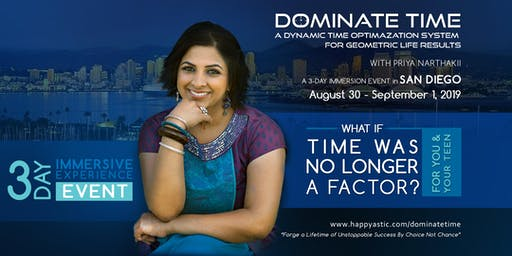 Dominate Time: A 3-Day Time Optimization Immersion Event for Teens & Adults