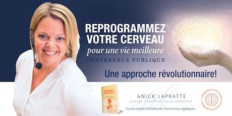 Reprogrammez votre cerveau - Conférence publique à Boucherville billets
