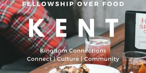 KC Kent: Fellowship Over Food