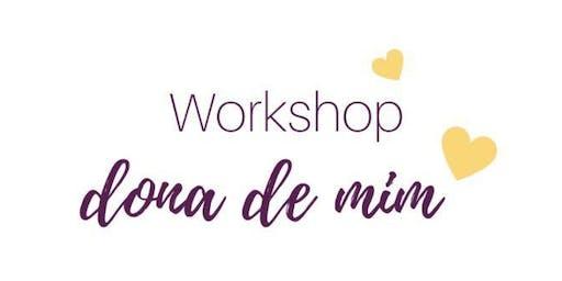 Workshop Dona de Mim