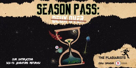 Season Pass: Deux Over tickets